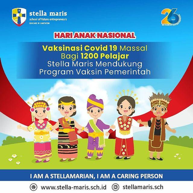 Bertepatan dengan Hari Anak Nasional 2021, Stella Maris School Gelar Vaksinasi Massal untuk Anak Usia 12 – 17 Tahun